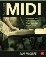 Image of Modern Midi : Sequencing And Performing Using Traditional And Mobile Tools