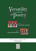 Versatility : Or A Justification For Poetry
