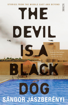 Image of Devil Is A Black Dog : Stories From The Middle East And Beyond