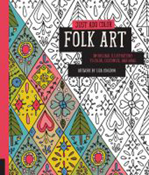 Image of Just Add Color Folk Art : 30 Original Illustrations To Colorcustomize And Hang