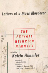 Image of Private Heinrich Himmler : Letters Of A Mass Murderer