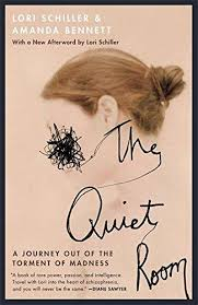 Image of The Quiet Room : A Journey Out Of The Torment Of Madness