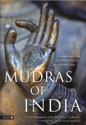 Image of Mudras Of India : A Comprehensive Guide To The Hand Gesturesof Yoga And Indian Dance