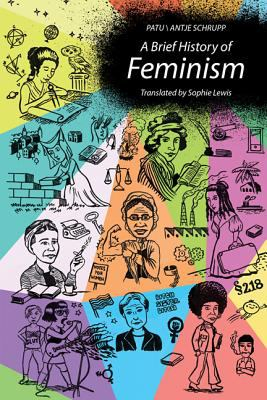 Image of A Brief History Of Feminism