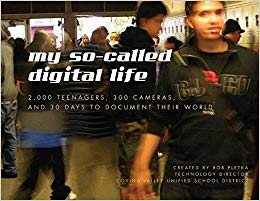 Image of My So Called Digital Life 2000 Teenagers 300 Cameras & 30 Days To Document Their World
