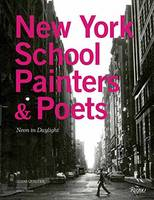 Image of New York School Painters And Poets : Neon In Daylight