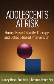 Image of Adolescents At Risk : Home-based Family Therapy And School-based Intervention