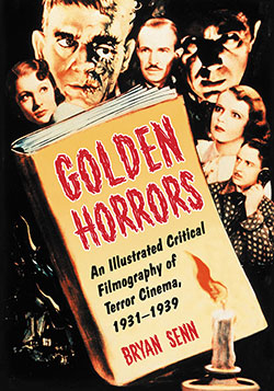 Image of Golden Horrors : An Illustrated Critical Filmography Of Terror Cinema 1931-1939