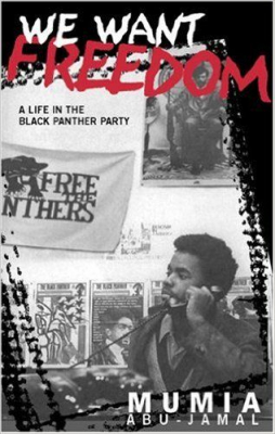 Image of We Want Freedom A Life In The Black Panther Party