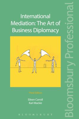 Image of International Mediation : The Art Of Business Diplomacy