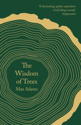 Image of The Wisdom Of Trees : A Miscellany
