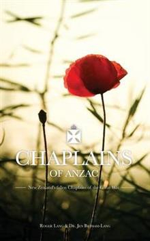 Image of Chaplains Of Anzac : New Zealand's Fallen Chaplains Of The Great War