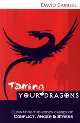 Image of Taming Your Dragons : Eliminating The Hidden Causes Of Conflict, Anger And Stress