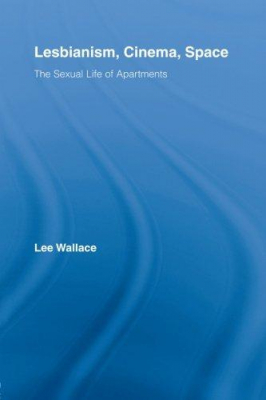 Image of Lesbianism Cinema Space : The Sexual Life Of Apartments