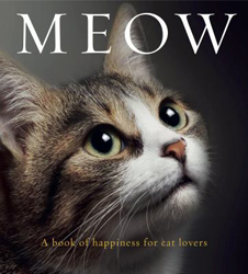 Image of Meow A Book Of Happiness For Cat Lovers