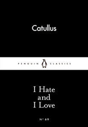 Image of I Hate And I Love : Penguin Little Black Classics