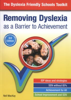 Image of Removing Dyslexia As A Barrier To Achievement