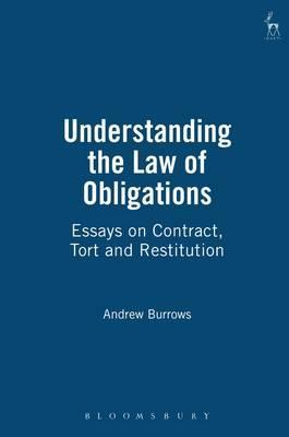 Image of Understanding The Law Of Obligations : Essays On Contract Tort And Restitution
