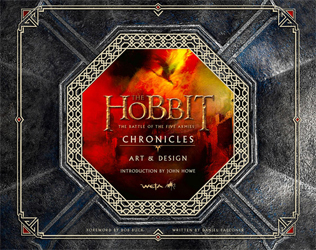 Image of Hobbit : The Battle Of The Five Armies : Chronicles Art & Design