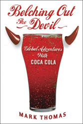 Image of Belching Out The Devil Global Adventures With Coca Cola