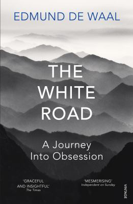 Image of White Road : A Journey Into Obsession