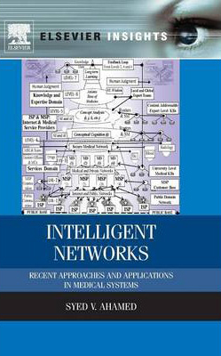Image of Intelligent Networks : Recent Approaches And Applications Inmedical Systems