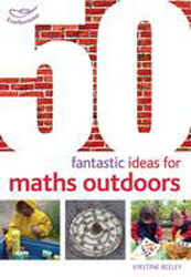 Image of 50 Fantastic Ideas For Maths Outdoors