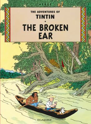 Image of Broken Ear : The Adventures Of Tintin