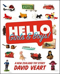 Image of Hello Girls & Boys : A New Zealand Toy Story