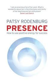 Image of Presence : How To Use Positive Energy For Success In Every Situation