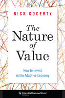 Image of Nature Of Value How To Invest In The Adaptive Economy
