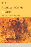 Image of The Alaska Native Reader : History Culture Politics