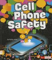 Image of Cell Phone Safety : Tech Safety Smarts