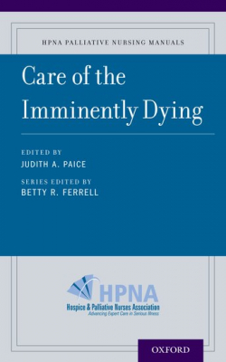 Image of Care Of The Imminently Dying : Hpna Palliative Nursing Manuals