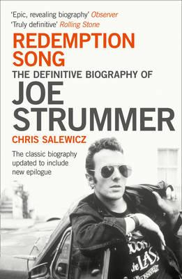 Image of Redemption Song : The Definitive Biography Of Joe Strummer