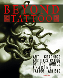 Image of Beyond Tattoo : Art Graphics And Illustration From The Worlds Leading Tattoo Artists