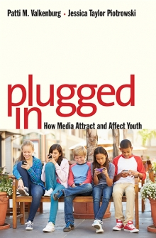 Image of Plugged In: How Media Attract And Affect Youth