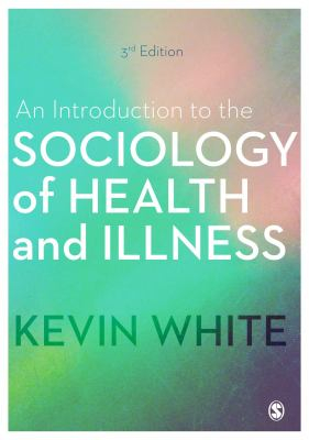 Image of An Introduction To The Sociology Of Health And Illness