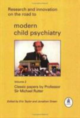 Image of Research & Innovation On The Road To Modern Child Psychiatryvolume 2