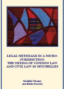 Image of Legal Metissage In A Micro Jurisdiction : The Mixing Of Common Law In The Seychelles