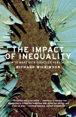 Image of Impact Of Inequality How To Make Sick Societies Healthier