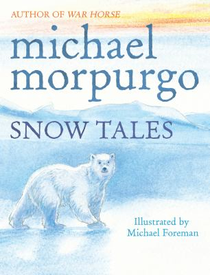 Image of Snow Tales : Rainbow Bear And Little Albatross