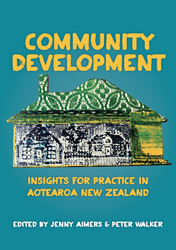 Image of Community Development : Insights For Practice In Aotearoa New Zealand