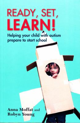 Image of Ready Set Learn : Helping Your Child With Autism Prepare To Start School