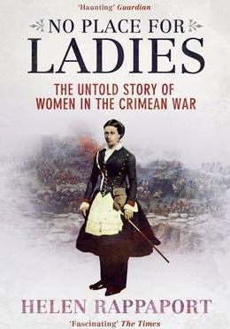 Image of No Place For Ladies : The Untold Story Of Women In The Crimean War