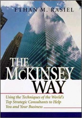 Image of Mckinsey Way Using The Techniques Of The Worlds Top Strategic Consultants To Help You And Your Business