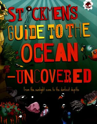 Image of Stickmen's Guide To The Ocean - Uncovered