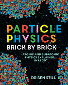 Image of Particle Physics : Brick By Brick