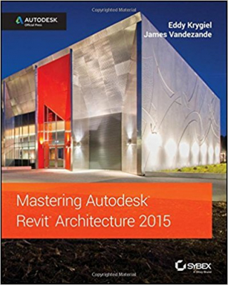 Image of Mastering Autodesk Revit Architecture 2015