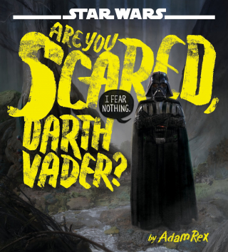 Image of Star Wars : Are You Scared , Darth Vader ?